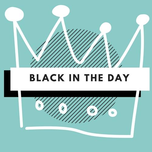 blackintheday