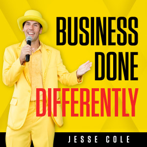 Business Done Differently with Jesse Cole