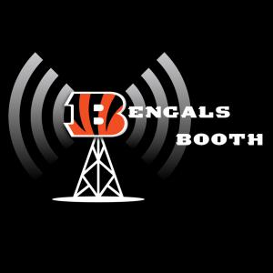 Bengals Booth Podcast