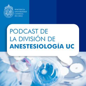 Podcast de la División de Anestesiología UC