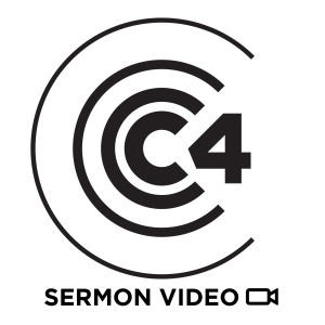 C4 Church Video Sermons