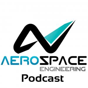 The Aerospace Engineering Podcast