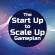 The Start-Up to Scale-Up Game Plan