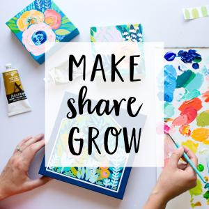 Make Share Grow: Art, Craft and the Creative Process