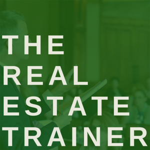 The Real Estate Trainer's Podcast