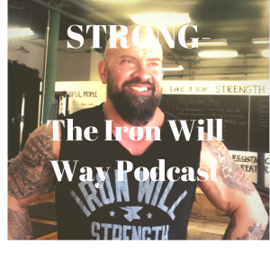 STRONG- The Iron Will Way