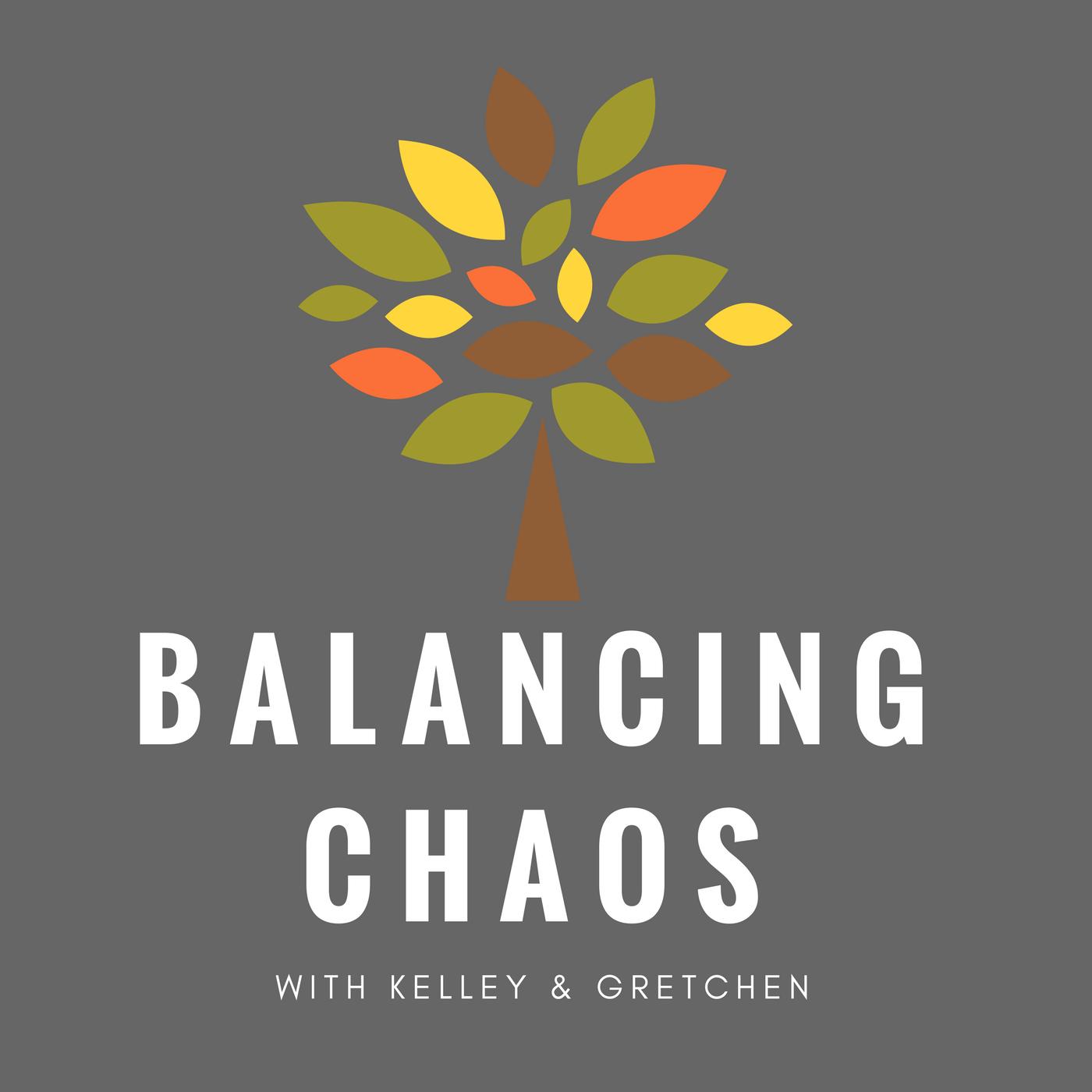 Delightful Balancing Chaos