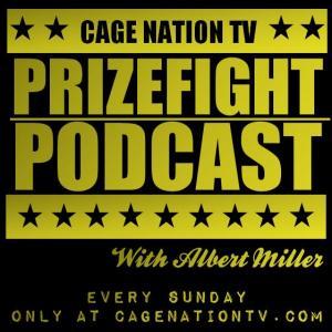 Cage Nation TV: Prizefight Podcast