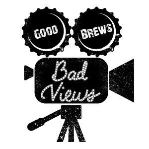 Good Brews Bad Views