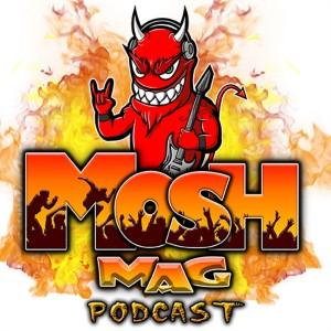 Mosh Mag Podcast
