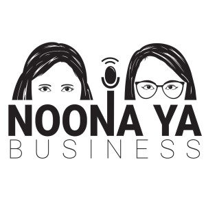 Noona Ya Business Podcast