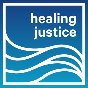 Healing Justice Podcast