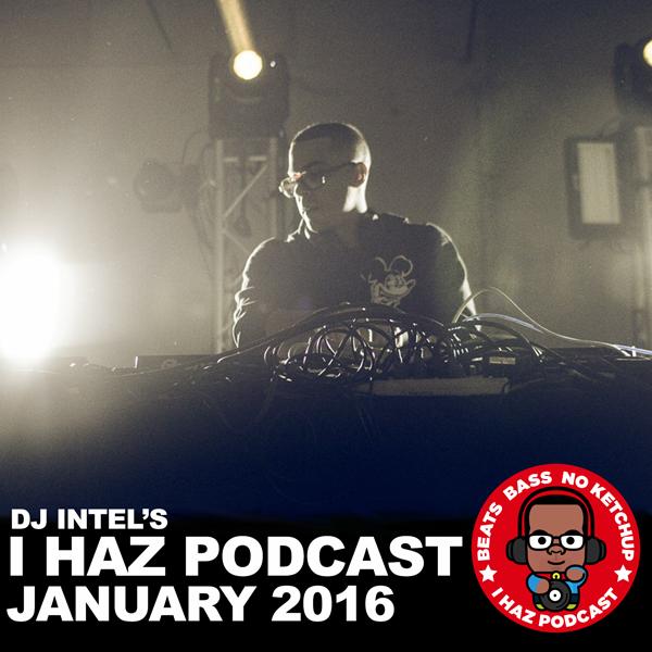 DJ Intel's I Haz Podcast