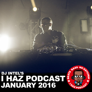 DJ Intel's I Haz Podcast