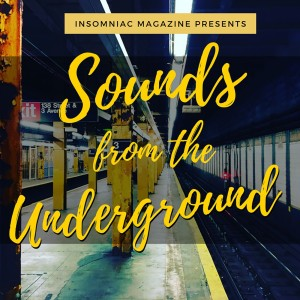 Sounds From The Underground: Hip Hop Lifestyle and Marketing Podcast presented by Insomniac Magazine