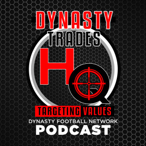 DynastyTradesHQ Podcast