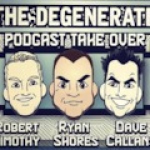 The Degenerate Podcast
