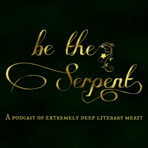 Be The Serpent