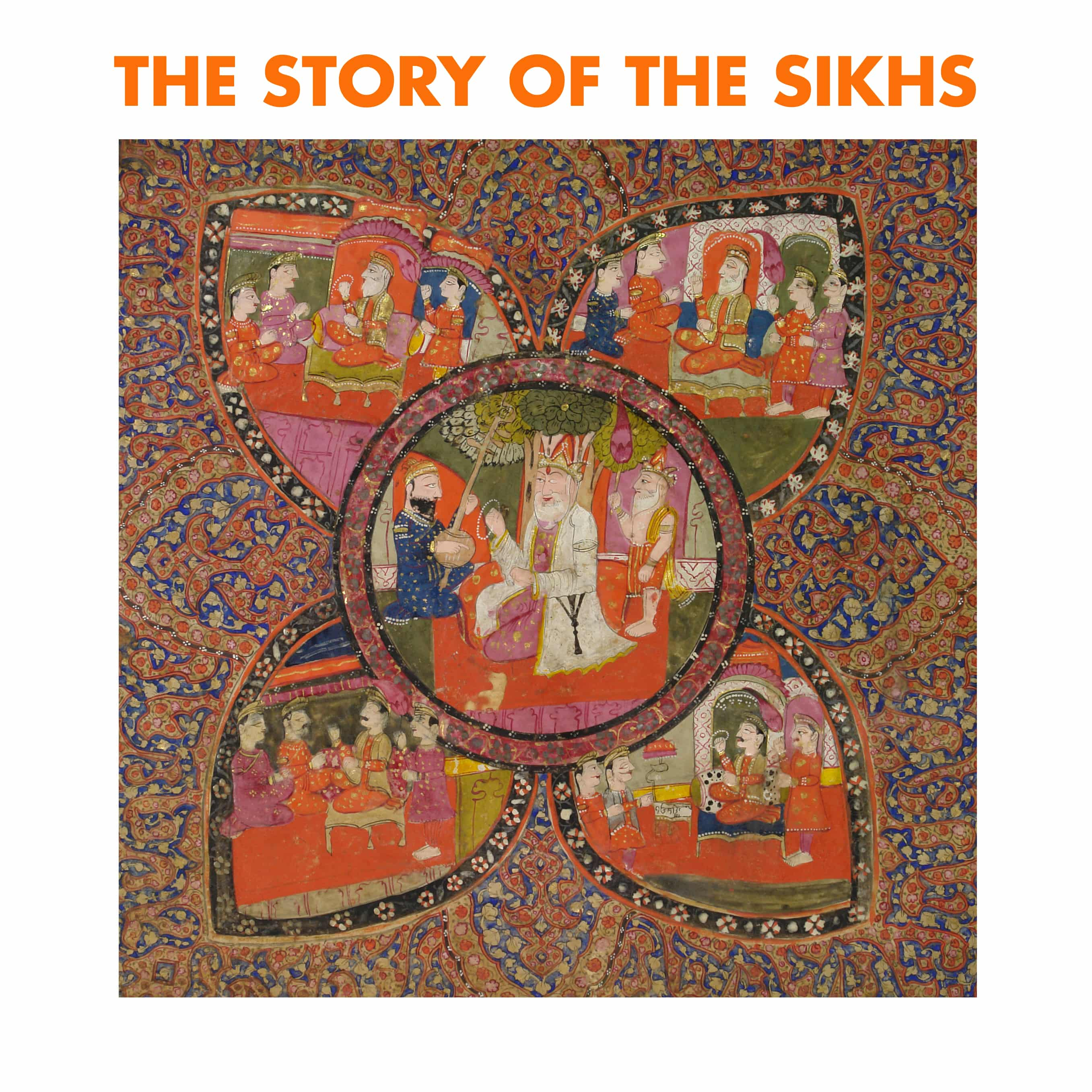 The Story Of The Sikhs