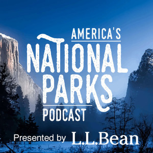 America's National Parks Podcast