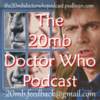 Doctor Who:The 20MB Podcast lovarzi.co.uk