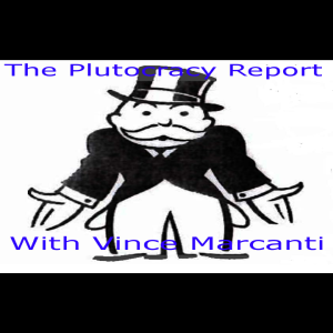 The Plutocracy Report