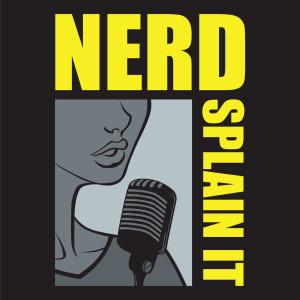 Nerdsplain It: A Comic Book Podcast