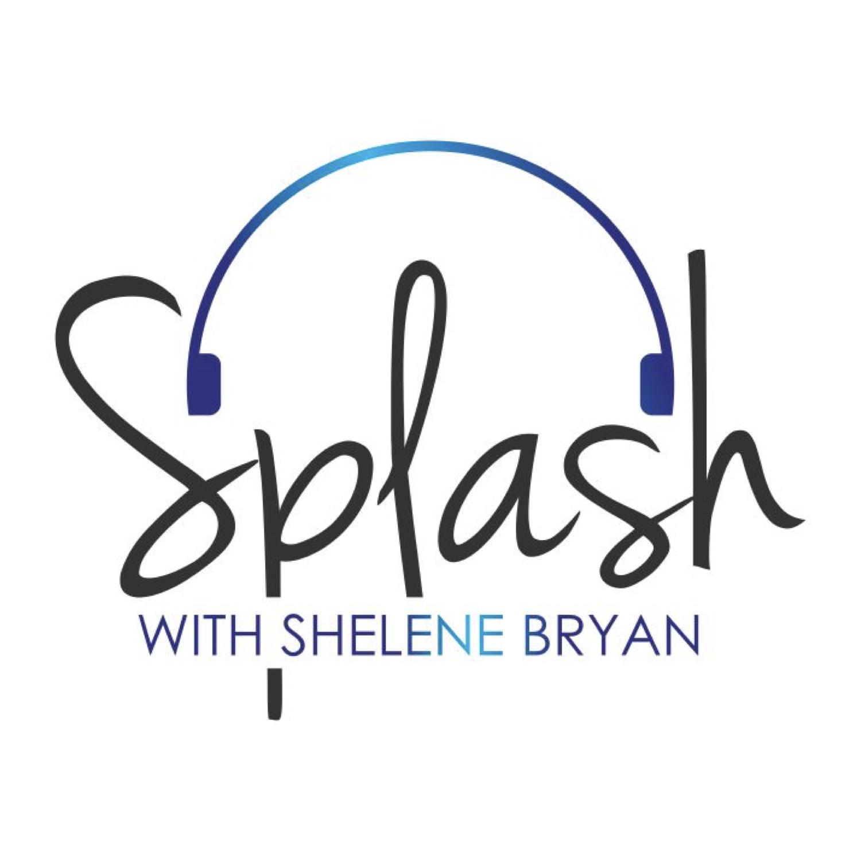 splash with shelene bryan