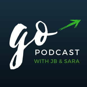 Go Podcast with JB and Sara