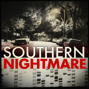 Southern Nightmare: The Hunt for the South Side Strangler