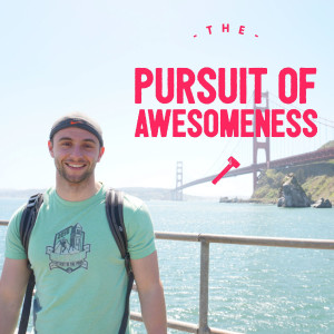 Pursuit of Awesomeness