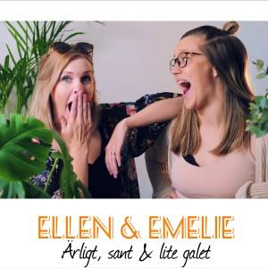 Ellen & Emelie Podcast
