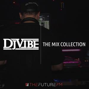 DJ Vibe: The Mix Collection Podcast Series