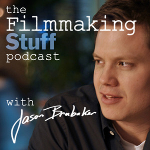 Filmmaking Stuff Podcast: How To Make, Market And Sell Your Film Without The Middle-Man!