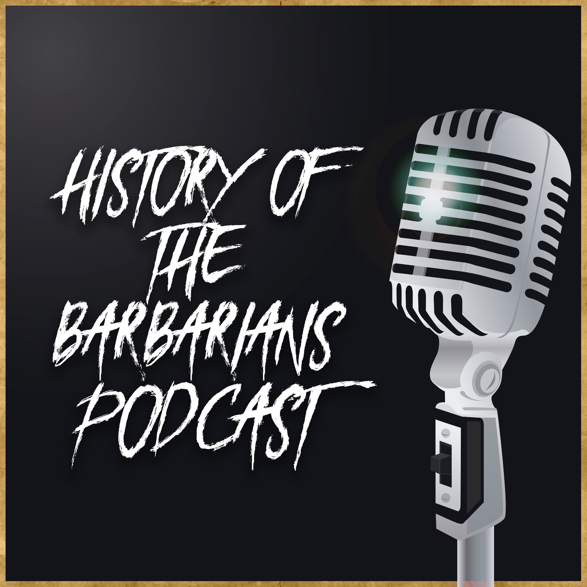 Image result for history of the barbarians podcast