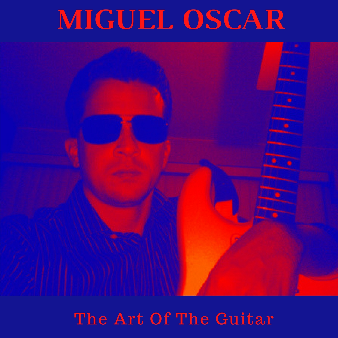 Miguel Oscar - The Art of the Guitar