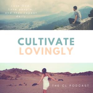 cultivatelovingly