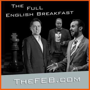 Chess: The Full English Breakfast