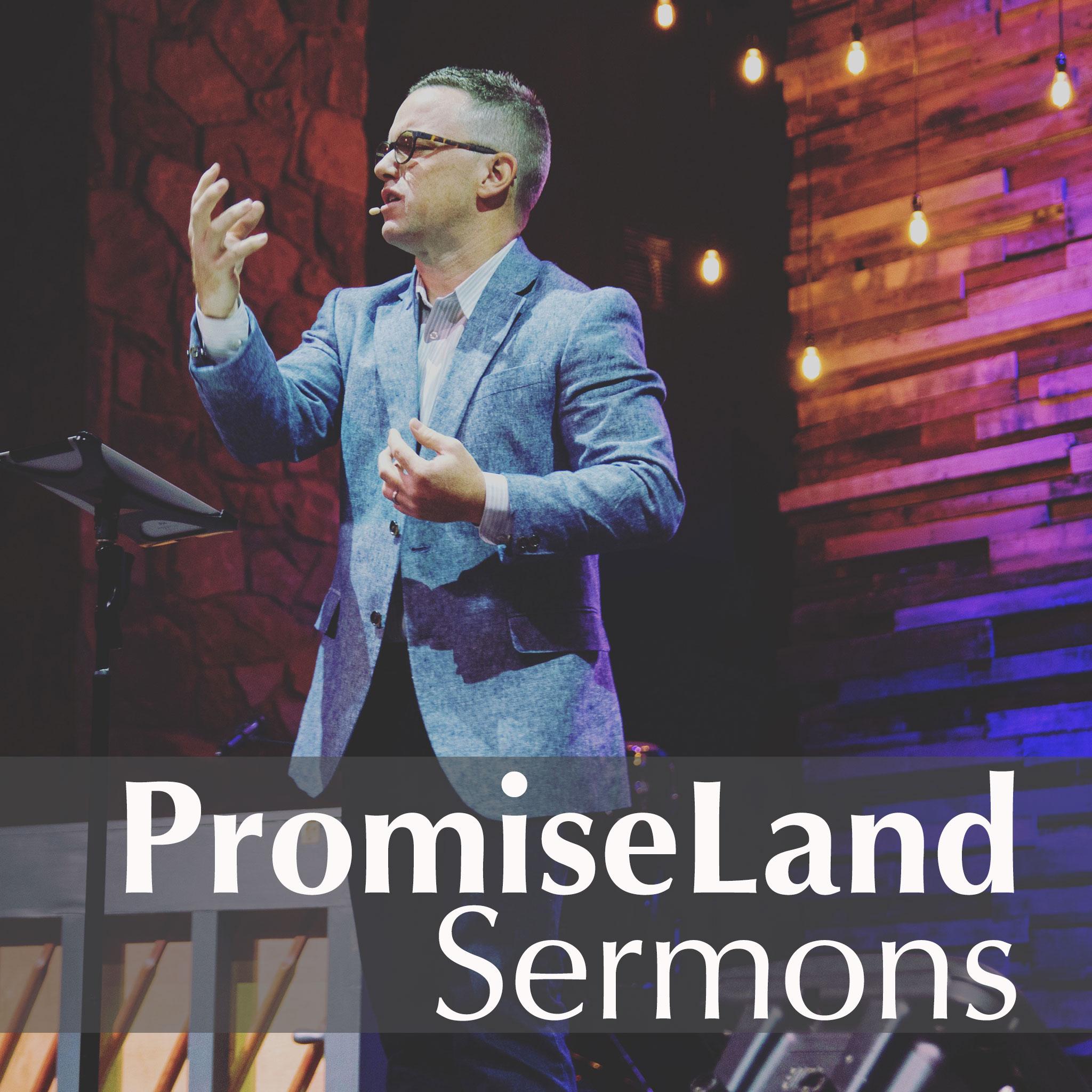 PromiseLand Sermons