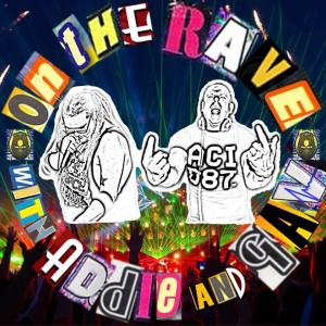 'ON THE RAVE' Podcast
