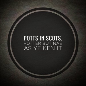 Potts In Scots