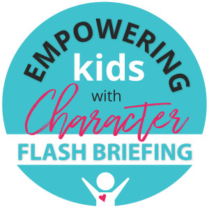 Empowering Kids with Character
