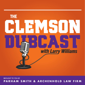 The Clemson Dubcast with Larry Williams