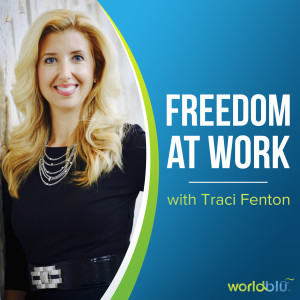 Freedom at Work with Traci Fenton