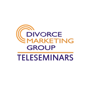 Divorce Marketing Group TeleSeminar