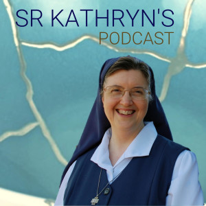 Sr Kathryn's Podcast