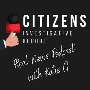 Citizens Investigative Report Podcast