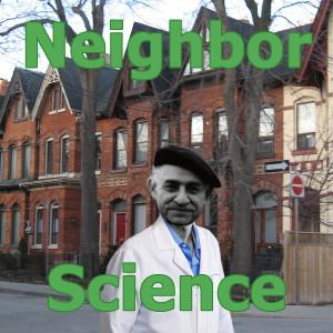Neighbor Science