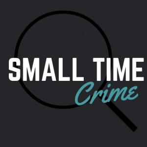 smalltimecrime