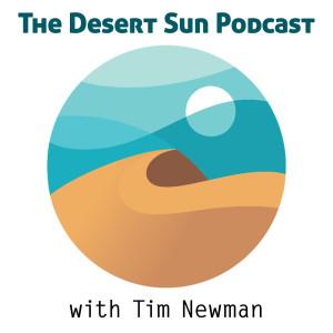 The Desert Sun Podcast